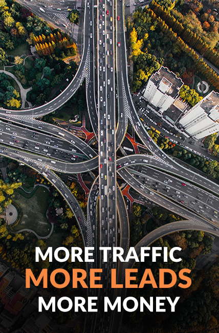 MORE TRAFFIC MORE LEADS MORE MONEY